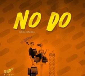Instrumental: Kiss Daniel - No Do (Original Version)